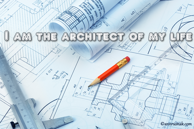 Positive Affirmation I Am The Architect Of My Life