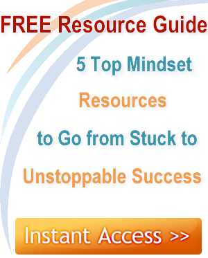 Get Instant Access to 5 Top Mindset Resources