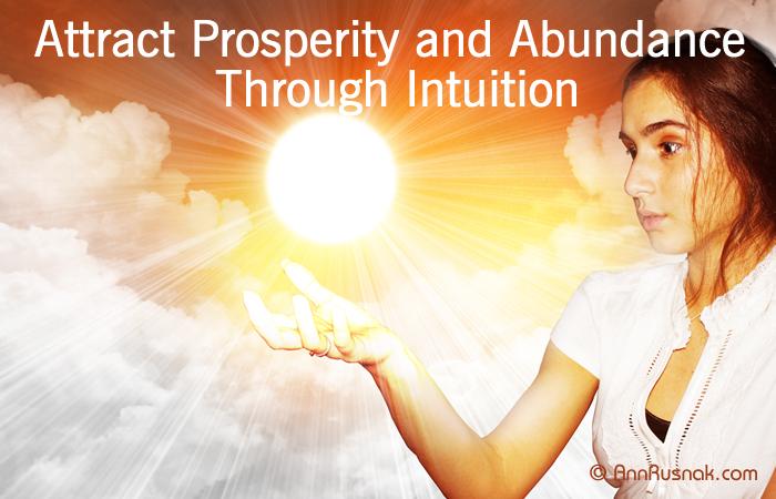 Abundance and prosperity through intuition