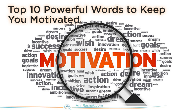 Motivational Words Glamorous Self Motivation  Top 10 Powerful Words To Keep You Motivated