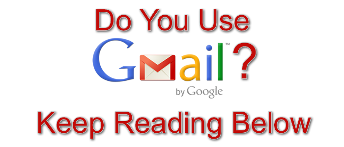 Gmail users please read